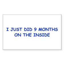 I-just-did-9-months-on-the-inside-COM-BLUE Decal
