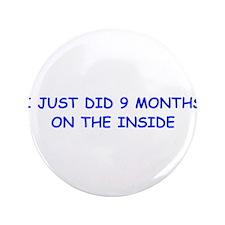 "I-just-did-9-months-on-the-inside-COM-BLUE 3.5"" Bu"