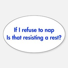 if-I-refuse-to-nap-fut-blue Decal
