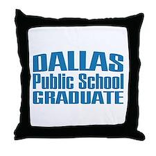 Dallas Public School Graduate Throw Pillow