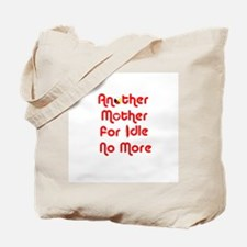 Another Mother for Idle No More Tote Bag