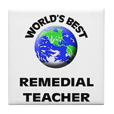 World's Best Remedial Teacher Tile Coaster
