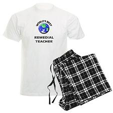 World's Best Remedial Teacher Pajamas