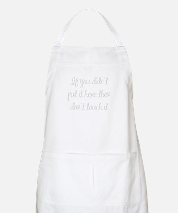if-you-didnt-put-it-here-ma-light-gray Apron