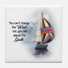 You Cant Change the Wind.png Tile Coaster
