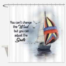 You Cant Change the Wind.png Shower Curtain