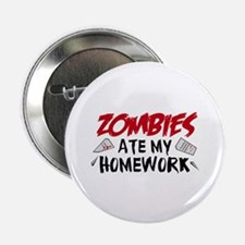 "Zombie Ate My Homework 2.25"" Button (10 pack)"