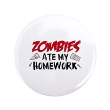 "Zombie Ate My Homework 3.5"" Button (100 pack)"