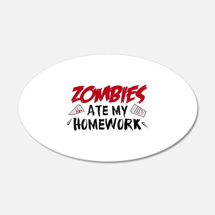 Zombie Ate My Homework 22x14 Oval Wall Peel