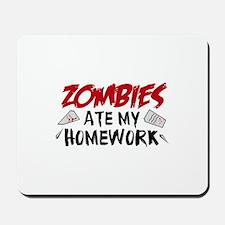 Zombie Ate My Homework Mousepad