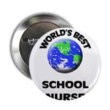 "World's Best School Nurse 2.25"" Button"
