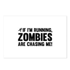 If I'm Running, Zombies Are Chasing Me! Postcards