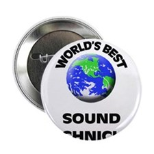 "World's Best Sound Technician 2.25"" Button"