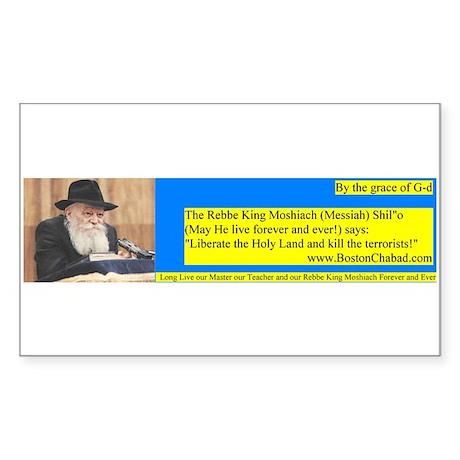 Rebbe King Messiah says Sticker (Rectang