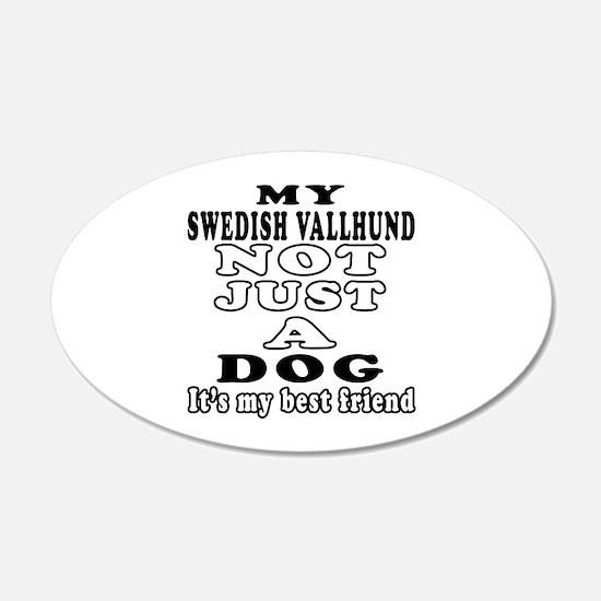 Swedish Vallhund not just a dog Wall Decal