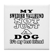 Swedish Vallhund not just a dog Tile Coaster
