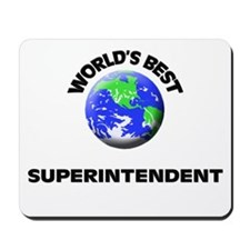 World's Best Superintendent Mousepad