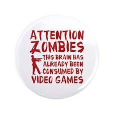 "Attention Zombies Video Games 3.5"" Button (100 pac"