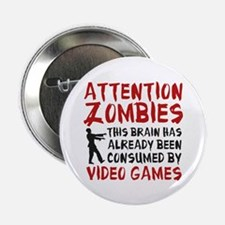 "Attention Zombies Video Games 2.25"" Button (10 pac"