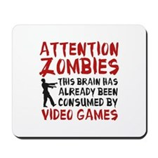 Attention Zombies Video Games Mousepad
