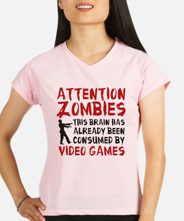 Attention Zombies Video Games Performance Dry T-Sh