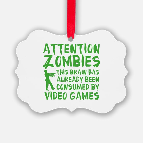 Attention Zombies Video Games Ornament