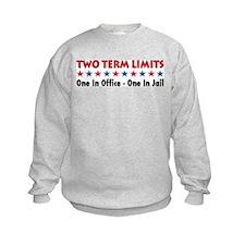 Two Terms Limits Sweatshirt