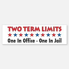 Two Terms Limits Bumper Bumper Bumper Sticker