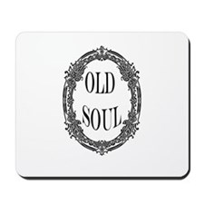 """old soul"" Mousepad"