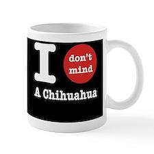 I don't mind... Mug