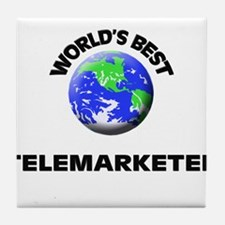 World's Best Telemarketer Tile Coaster