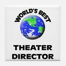 World's Best Theater Director Tile Coaster