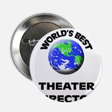"World's Best Theater Director 2.25"" Button"