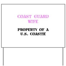 Coast Guard Wife Yard Sign