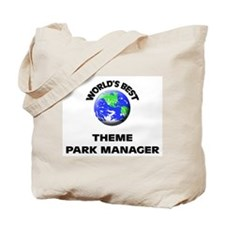 World's Best Theme Park Manager Tote Bag