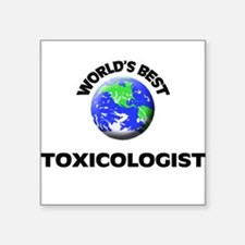 World's Best Toxicologist Sticker