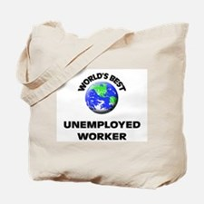 World's Best Unemployed Worker Tote Bag