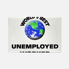 World's Best Unemployed Worker Rectangle Magnet