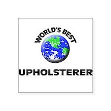 World's Best Upholsterer Sticker