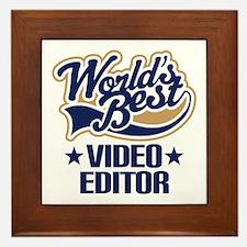Video Editor (Worlds Best) Framed Tile