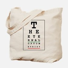 eternal optometrist Tote Bag
