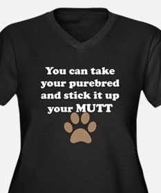 Stick It Up Your Mutt Plus Size T-Shirt