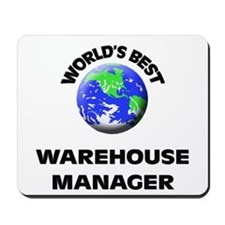 World's Best Warehouse Manager Mousepad
