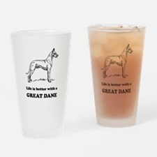 Life Is Better With A Great Dane Drinking Glass