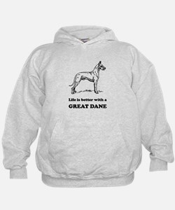 Life Is Better With A Great Dane Hoody