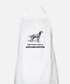 Life Is Better With An English Setter Apron
