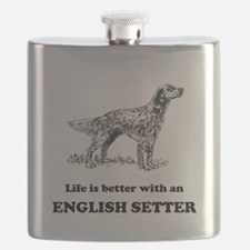 Life Is Better With An English Setter Flask