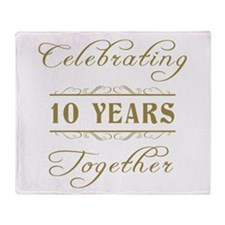 Celebrating 10 Years Together Throw Blanket
