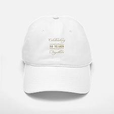 Celebrating 10 Years Together Baseball Baseball Cap