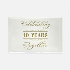 Celebrating 10 Years Together Rectangle Magnet